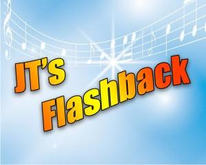 JT Flashback
