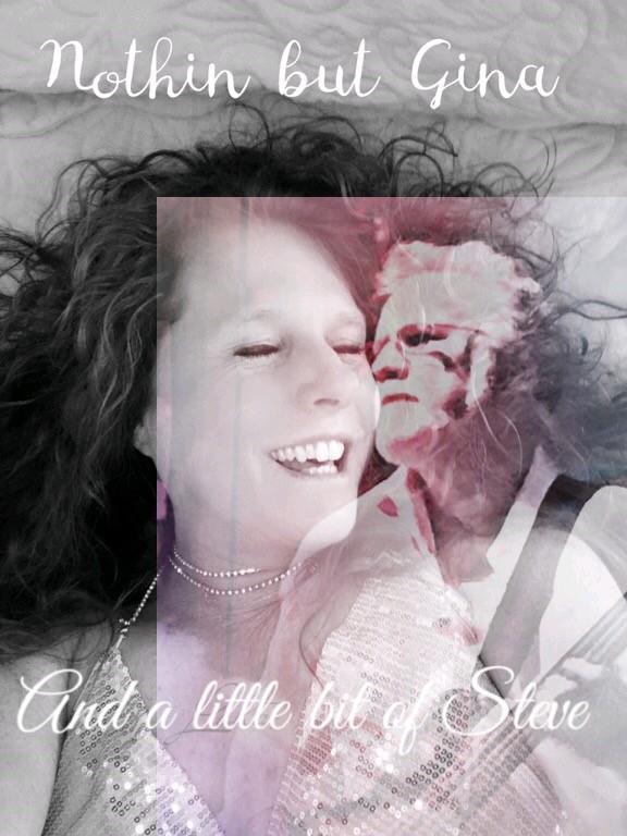 Nothin But Gina & A Little Bit of Steve